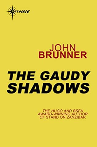 book cover of The Gaudy Shadows
