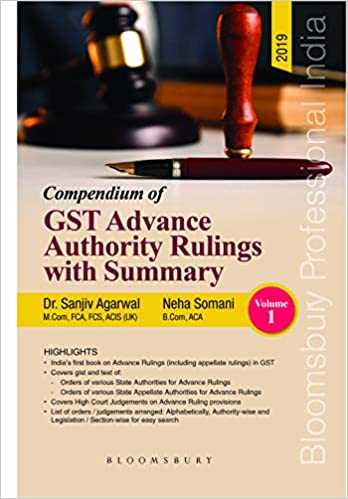 Compendium of GST Advance Authority Rulings witn Summary (Set of 2 Volumes)