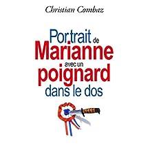 Portrait de Marianne avec un poignard dans le dos (French Edition)