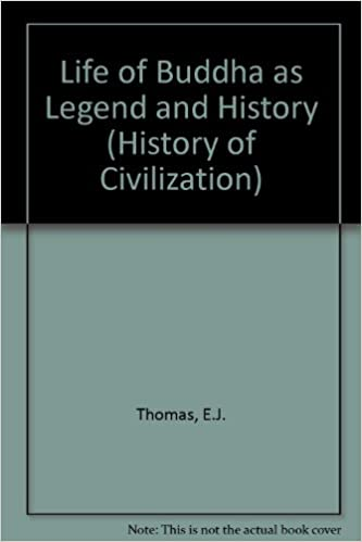Life of Buddha as Legend and History (History of Civilization)