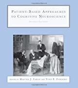 Patient-Based Approaches to Cognitive Neuroscience (Issues in Clinical and Cognitive Neuropsychology)