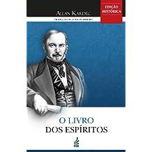 O livro dos Espíritos - Tradução de Guillon Ribeiro