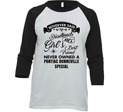 Pontiac Bonneville Special Diamonds Girls Best Friend Enthusiast Car Lover Baseball Raglan Shirt L White/Black