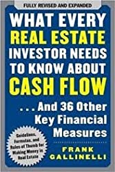 What Every Real Estate Investor Needs to Know About Cash Flow 2nd (second) edition