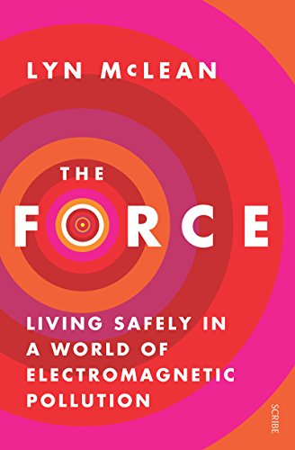 The Force: living safely in a world of electromagnetic pollution (Electromagnetic Cat)