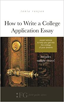 How to write an essay to get into college