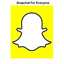 Snapchat: Understanding of Snapchat App For Everyone