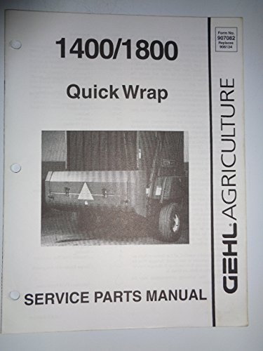 Gehl 1400 and 1800 Bale Quick Wrap Parts Catalog Book Manual 907082