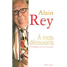 A mots découverts (Hors collection) (French Edition)
