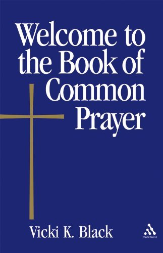 Welcome to the Book of Common Prayer (Welcome to the Episcopal -