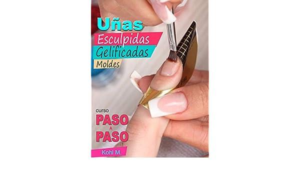 Amazon.com: Curso de uñas esculpidas gelificadas con sistema de moldes: Paso a Paso (DIY) (Cursos para profesionales de las uñas) (Spanish Edition) eBook: ...