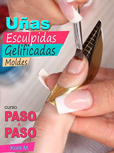 Curso de uñas esculpidas gelificadas con sistema de moldes: Paso a Paso (DIY)