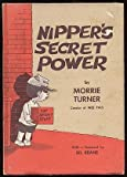 Nipper's Secret Power, Morrie Turner, 0664324983