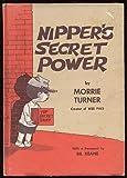 Nipper's Secret Power, Morrie Turner, 0664324983