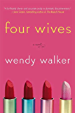 Four Wives: A Novel