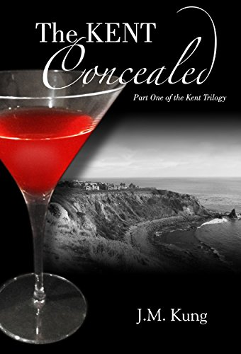 THE KENT Concealed: Part One of The KENT Trilogy