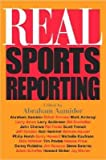 img - for [(Real Sports Reporting)] [Author: Abraham Aamidor] published on (September, 2003) book / textbook / text book