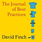 The Journal of Best Practices: A Memoir of Marriage, Asperger Syndrome, and One Man's Quest to Be a Better Husband | David Finch