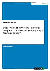 "a review of the story the notorious jumping frog of calaveras county ""the notorious jumping frog of calaveras county"" by mark twain the literary work a short story about an event that allegedly occurred in california during the gold rush days published in 1865 synopsis a local man bets a stranger that his frog will win a jumping contest."
