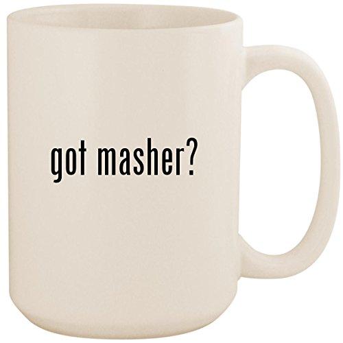 Masher Egg Mashy (got masher? - White 15oz Ceramic Coffee Mug Cup)