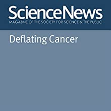 Deflating Cancer Other by Laura Beil Narrated by Jamie Renell