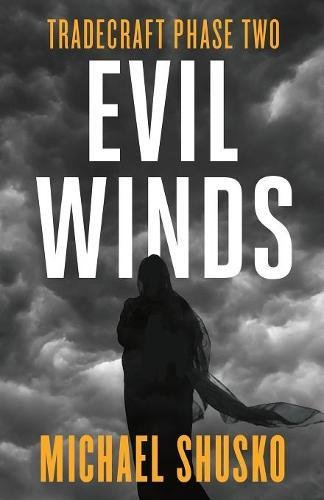 Evil Winds: Tradecraft Phase Two