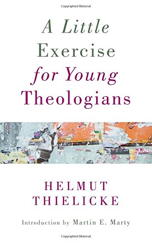 A Little Exercise for Young Theologians