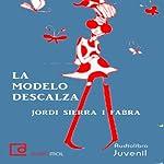 La modelo descalza [The Barefoot Model] | Jordi Sierra i Fabra