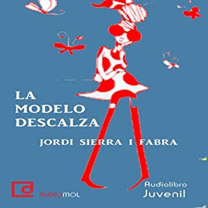 La modelo descalza [The Barefoot Model] Audiobook
