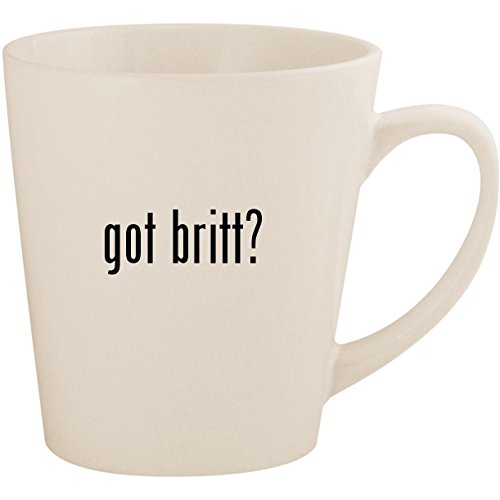 got britt? - White 12oz Ceramic Latte Mug Cup