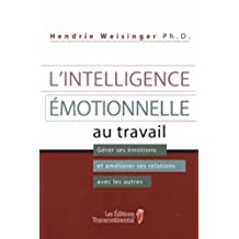 Intelligence Emotionnelle.. Travail -Ne