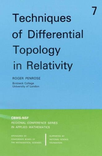 Techniques of Differential Topology in Relativity (CBMS-NSF Regional Conference Series in Applied Mathematics)