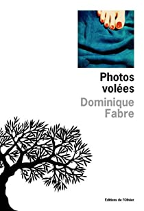 Photos volées par Fabre