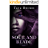 Soul and Blade (Blood and Bone Series Book 3)
