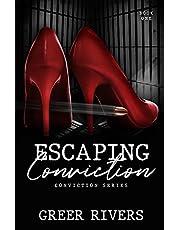 Escaping Conviction: A Second Chance Romantic Suspense (Conviction Series Book One)