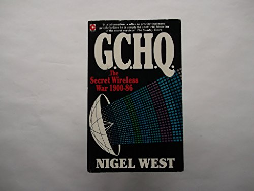 G.C.H.Q. The Secret Wireless War 1900-86