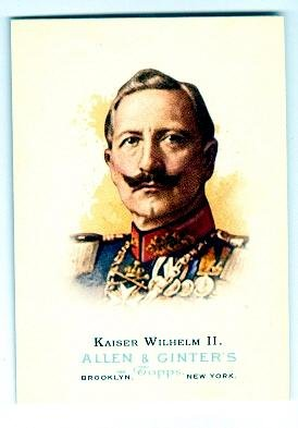 kaiser-wilhelm-ii-trading-card-emperor-of-prussia-germany-1888-to-wwi-2006-topps-allen-and-ginters-3