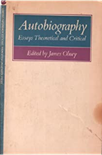 com auto biographical discourses criticism theory  autobiography essays theoretical and critical princeton legacy library
