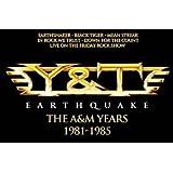 Earthquake: The A&M Years 1981-1985