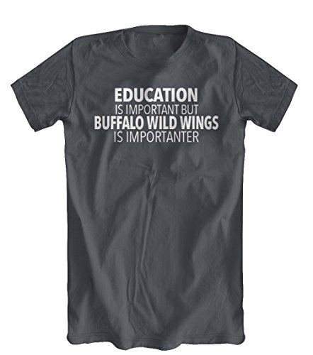 education-is-important-but-buffalo-wild-wings-is-importanter-t-shirt-mens-charcoal-x-large