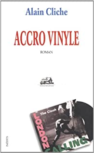 Accro Vinyle par Alain Cliche