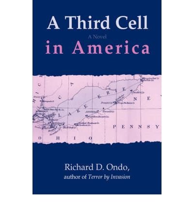 Download { [ A THIRD CELL IN AMERICA [ A THIRD CELL IN AMERICA ] BY ONDO, RICHARD D ( AUTHOR )JUL-01-2007 PAPERBACK ] } Ondo, Richard D ( AUTHOR ) Jul-12-2007 Paperback pdf