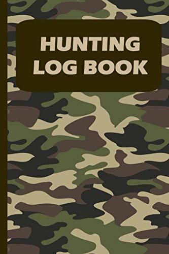 Hunting Log Book: 110 Page Hunter Journal