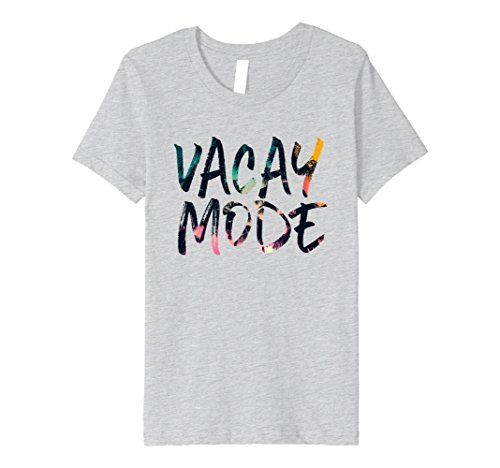 f8ae65bea99 Kids Vacay Mode T shirt Vacation Mode On Summer Tropical Design 8 Heather  Grey