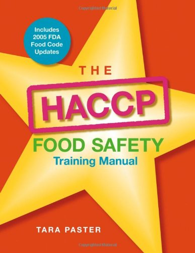 The HACCP Food Safety , Training Manual (Food Safety Management)