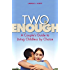 Two Is Enough: A Couple's Guide to Living Childless by Choice