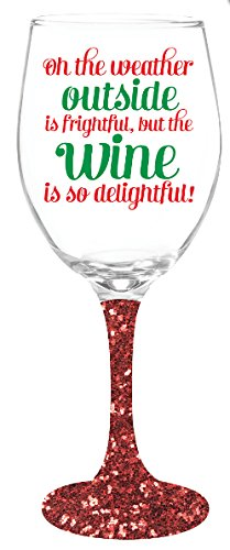 Christmas-Wine-Glass-Oh-The-Weather-Outside-Is-Frightful-But-The-Wine-Is-So-Delightful-135-oz-with-A-Fun-Red-Glitter-Stem