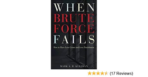 When Brute Force Fails: How to Have Less Crime and Less Punishment