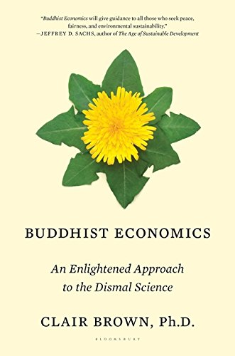 Buddhist Economics: An Enlightened Approach to the Dismal Science ebook