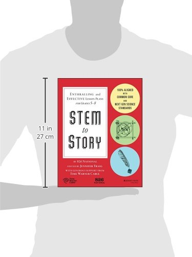 STEM to Story: Enthralling and Effective Lesson Plans for Grades 5-8 by Jossey-Bass